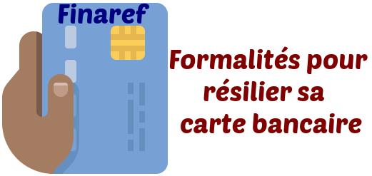 resilier carte bancaire finaref
