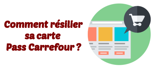 resilier carte pass carrefour