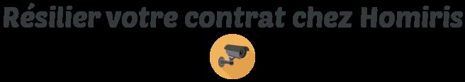 resilier contrat homiris