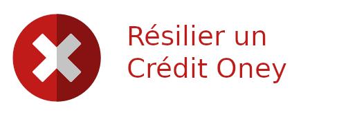 résilier crédit oney