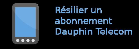 résilier Dauphin Télécom