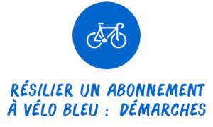 résilier vélo bleu démarches