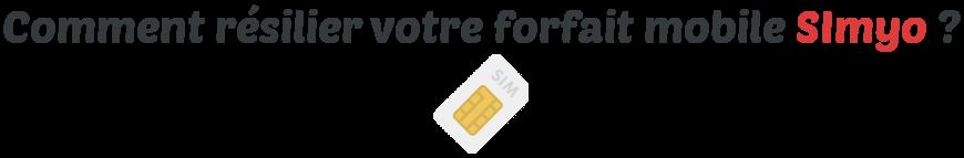 resilier forfait mobile simyo