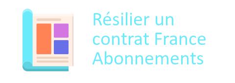 résilier France Abonnements