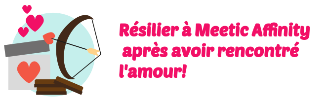 resilier meetic affinity