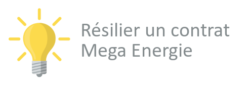 Résilier Mega Energie