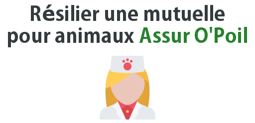 resilier mutuelle assur opoil