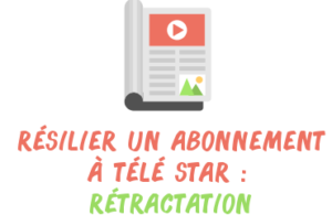 rétractationt télé star